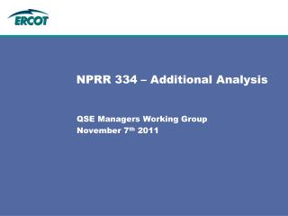 NPRR 334 � Additional Analysis