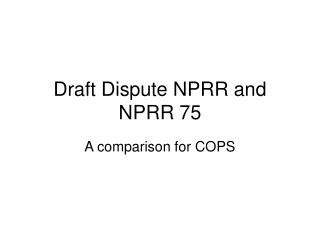 Draft Dispute NPRR and NPRR 75