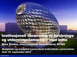 Institusjonell tiln�rming til forsknings- og utdanningssamarbeid med India