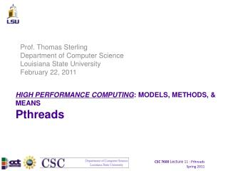 HIGH PERFORMANCE COMPUTING : MODELS, METHODS, & MEANS Pthreads