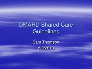 DMARD Shared Care Guidelines