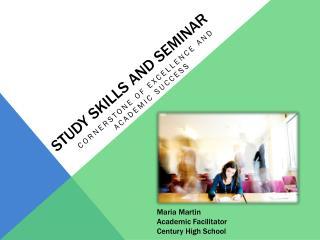 Study Skills and Seminar