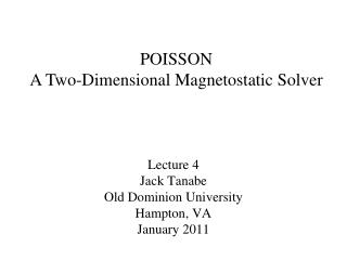 Lecture 4 Jack Tanabe Old Dominion University Hampton, VA  January 2011