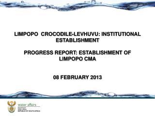 LIMPOPO  CROCODILE-LEVHUVU: INSTITUTIONAL ESTABLISHMENT