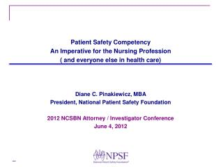 Patient Safety Competency An Imperative for the Nursing Profession