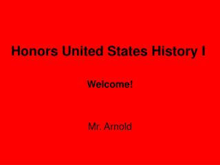 Honors United States History I