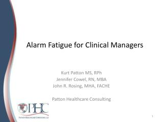 Alarm Fatigue for Clinical Managers