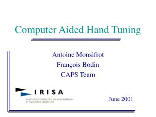 Computer Aided Hand Tuning
