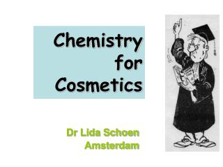 Chemistry for Cosmetics