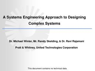 A Systems Engineering Approach to Designing  Complex Systems