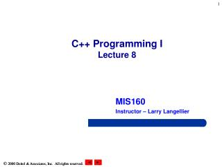 C++ Programming I Lecture 8