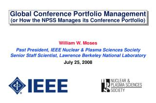 Global Conference Portfolio Management (or How the NPSS Manages its Conference Portfolio)