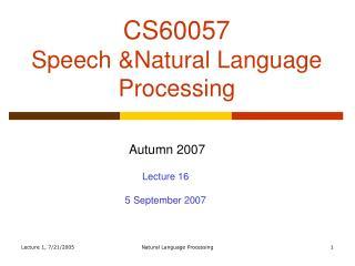 CS60057 Speech &Natural Language Processing