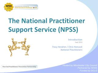 The National Practitioner Support Service (NPSS)
