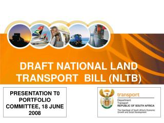 DRAFT NATIONAL LAND TRANSPORT  BILL (NLTB)