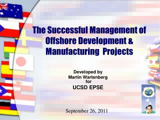 The Successful Management of Offshore Development & Manufacturing  Projects