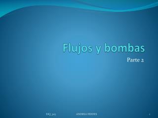 Flujos y bombas
