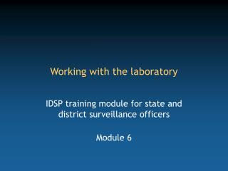 Working with the laboratory