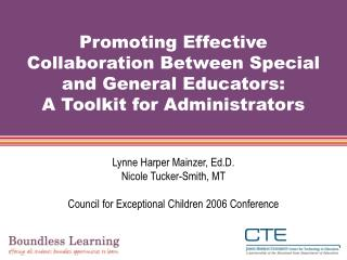 Promoting Effective Collaboration Between Special and General Educators:   A Toolkit for Administrators