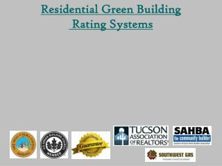 Residential Green Building  Rating Systems
