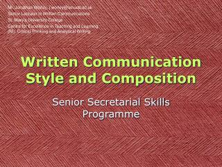 Written Communication Style and Composition