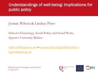 Understandings of well-being: Implications for public policy