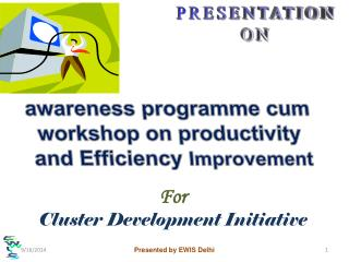 For Cluster Development Initiative