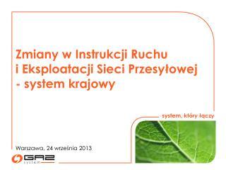 Zmiany w Instrukcji Ruchu  i Eksploatacji Sieci Przesyłowej - system krajowy