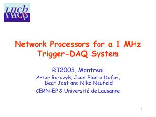 Network Processors for a 1 MHz  Trigger-DAQ System