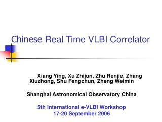 Chinese  Real Time VLBI Correlator