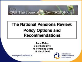 The National Pensions Review: Policy Options and Recommendations