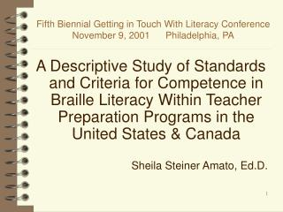 Fifth Biennial Getting in Touch With Literacy Conference November 9, 2001      Philadelphia, PA