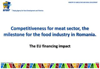 Competitiveness for meat sector, the milestone for the food industry in Romania.