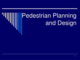 Pedestrian Planning and Design
