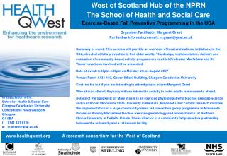 West of Scotland Hub of the NPRN The School of Health and Social Care
