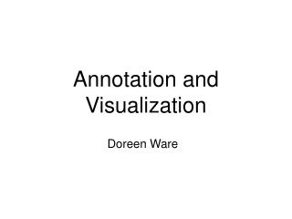 Annotation and Visualization