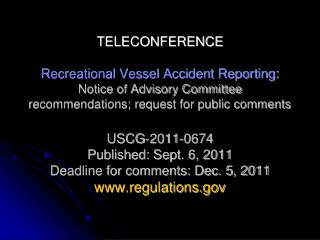 Recreational Vessel Accident Reporting :  Teleconference Topics