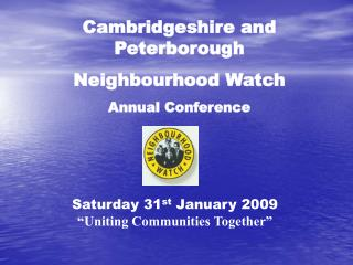 Cambridgeshire and  Peterborough Neighbourhood Watch Annual Conference