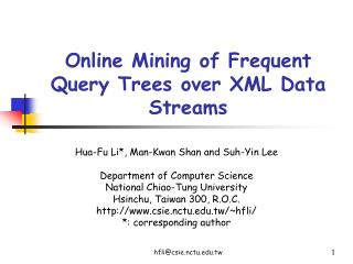 Online Mining of Frequent Query Trees over XML Data Streams