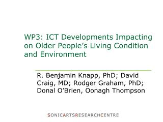 WP3: ICT Developments Impacting on Older People's Living Condition and Environment