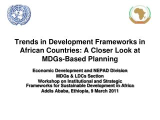 Trends in Development Frameworks in African Countries: A Closer Look at MDGs-Based Planning