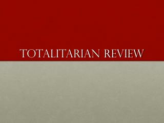 Totalitarian Review
