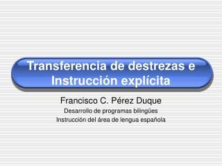 Transferencia de destrezas e Instrucci n expl cita