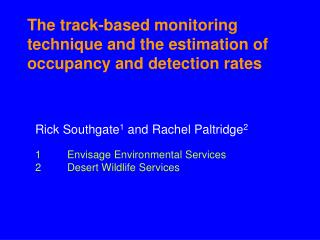 The track-based monitoring technique and the estimation of occupancy and detection rates