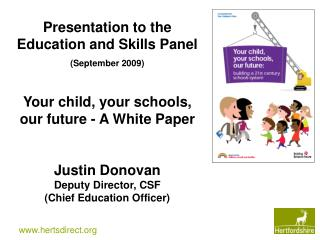 Presentation to the Education and Skills Panel (September 2009)