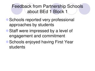 Feedback from Partnership Schools about BEd 1 Block 1