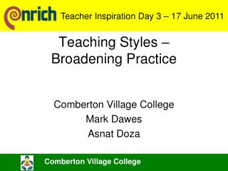 Teaching Styles –  Broadening Practice