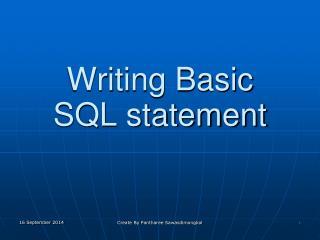 Writing Basic  SQL statement