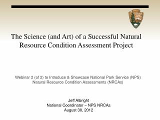 The Science (and Art) of a Successful Natural Resource Condition Assessment Project
