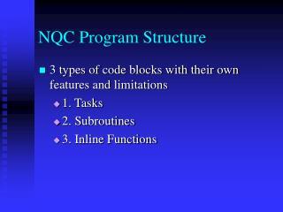 NQC Program Structure